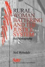 Rural Women Battering and the Justice System: An Ethnography (SAGE Series on Vi