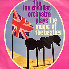 "LEO CHAULIAC ORCHESTRA ‎– Plays The Music Of The Beatles (VINYL EP 7"" 331/3 RPM)"