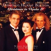 Plácido Domingo Christmas in Vienna IV (1997, & Ying Huang, Michael Bolton) [CD]