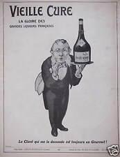 PUBLICITÉ 1913 VIEILLE CURE GRANDES LIQUEURS LE CLIENT QUI ME DEMANDE UN GOURMET