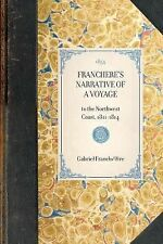 Travel in America Ser.: Franchere's Narrative of a Voyage : To the Northwest...