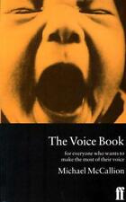 The Voice Book: For Actors, Public Speakers and Everyone Who Wants to Make the M