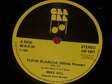 Mike Gill:  Fleur Blanche 1982 Near Mint Gee Bee  7""