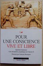 pour une conscience vive et libre - François Bousquet