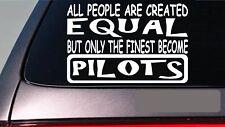 "Pilots all people equal 6"" sticker *E585* airplane jet stewardess flight wing"