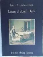 lettera al dottor hydestevenson robert louisselleriomemoriabigongiali nuovo
