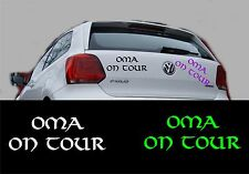 Autoaufkleber Sticker Tattoo - Oma on Tour Größe: 10 cm x 5 cm -Artikel 669
