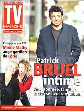 TV MAGAZINE N°21353 29 MARS 2013   PATRICK BRUEL/ MIMIE MATHY ET LORIE