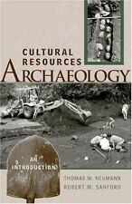 Cultural Resources Archaeology: An Introduction 1st Ed 2001 Neumann Prehistory