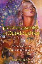 Excellent, Las prácticas sexuales del Quodoushka: Enseñanzas de las tradiciones