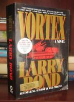 Bond, Larry VORTEX  1st Edition 1st Printing