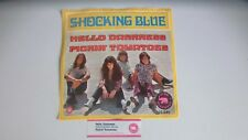 Shocking Blue Hello Darkness Pickin' Tomatoes PE 22.045 Holland  7 Inch