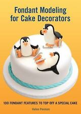 Fondant Modeling for Cake Decorators : 100 Fondant Features to Top off-ExLibrary
