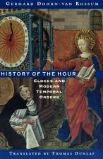 NEW - History of the Hour: Clocks and Modern Temporal Orders