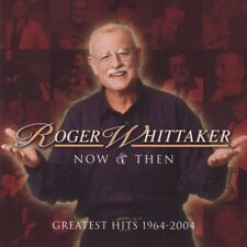 Roger Whittaker - Now & then (CD)