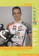 CYCLISME carte cycliste KEVYN ISTA  équipe RAGT SEMENCES 2005
