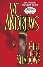More buying choices for Girl in the Shadows V.C.Andrews hardcover dj full no lin