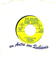CANADA FRENCH QUEBEC 1962 POP 45 RPM CLAUDE VINCENT : JE VOUDRAIS MON DIEU