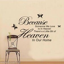 Because Someone We Love is in Heaven....Quote UK Wall Sticker