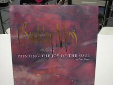 P BUCKLEY MOSS PAINTING THE JOY OF THE SOUL BY PETER RIPPE NEW MINT