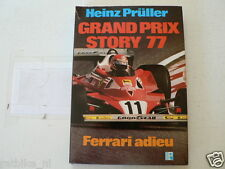 GRAND PRIX STORY 77 Heinz Prüller,  FORMULA ONE NIKI LAUDA,MARIO ANDRETTI,WOLF