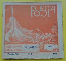 *POESIA* F.T. MARINETTI - Febbraio-Marzo n.1-2 1909 - Manifesto del Futurismo -