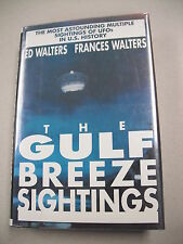 """THE GULF BREEZE SIGHTINGS"" BY WALTERS! AN ACCOUNT OF THE MULTIPLE UFO EVENTS!"