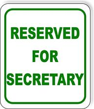 Reserved for Secretary Metal Aluminum Composite Sign