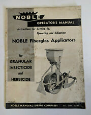 Noble Operator's Manual Fiberglas Applicators for Granular Insecticide