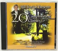 20 Campmeeting Classics, Vol. 3 * by Bill Traylor/The Nashville Gospel Singers (