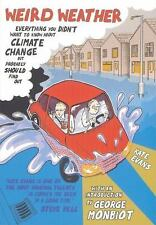 Weird Weather: Everything You Didn't Want to Know About Climate Change But Proba