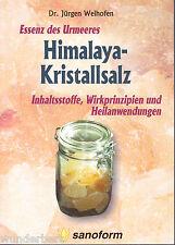 *- HIMALAYA-Kristallsalz - Dr. Jürgen WEIHOFEN tb  (2004)