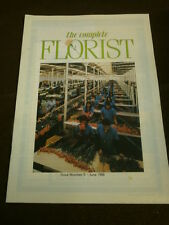 THE COMPLETE FLORIST # 5 - JUNE 1988 - BIRTHDAY FLOWERS - THE ROSE