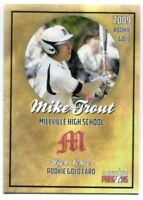 2009 Mike Trout Millville Highschool  Rookie Phenoms Gold Rookie