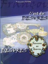 C'est du Desvres, livre avec signatures de F.Piton