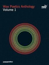 Wax Poetics Anthology Volume 1, The Staff of Wax Poetics
