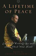 Lifetime of Peace : Essential Writings by and about Thich Nhat Hanh (2003, NEW)
