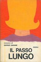 Il Passo Lungo,Giorgio Saviane  ,Rizzoli,1965