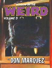 WINDOW ON THE WEIRD: VOLUME 5,  remarqued copy 2