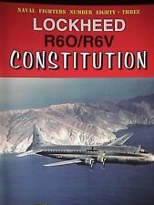Lockheed R6O / R6V Constitution Book Naval Fighters 83
