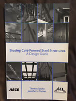 Bracing Cold-formed Steel Structures: A Design Guide  by Sputo and Turner
