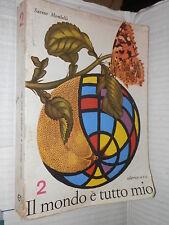IL MONDO E TUTTO MIO Vol II Savino Mombelli Ave 1965 libro scuola manuale corso