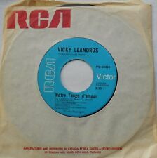 *VICKY LEANDROS Notre tango d'amour / Les souvenirs..NM- CANADA 1976 FRENCH 45