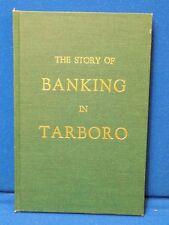 The story of Banking in Tarboro North Carolina Henry C Bridges Edgecombe County