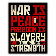 War is Peace Freedom is Slavery George Orwell 1984 Quote METAL SIGN PLAQUE print