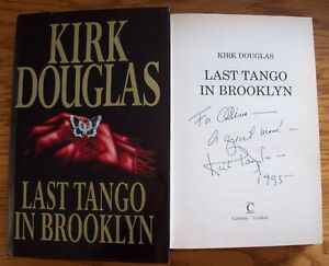 Kirk Douglas Signed & Dedicated 'LAST TANGO IN BROOKLYN' Hardback  AFTAL/UACC RD