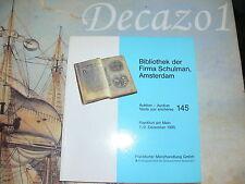 Frankfurter Mümzhandlung GmbH, 145: Bibliothek Firma Schulman Amsterdam + RP
