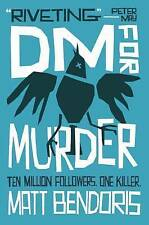 DM for Murder, Matt Bendoris, New Book