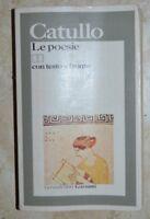 LE POESIE CLASSICI LATINI E GRECI CATULLO -GARZANTI 1991 CON TESTO A FRONTE (IC)