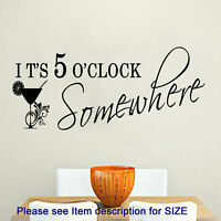 "Kitchen wall stickers, ""ITS 5 O'CLOCK SOMEWHERE"" Restaurant wall sticker, decor"